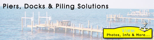 Pier and Dock Construction and Repair, and Piling Solutions